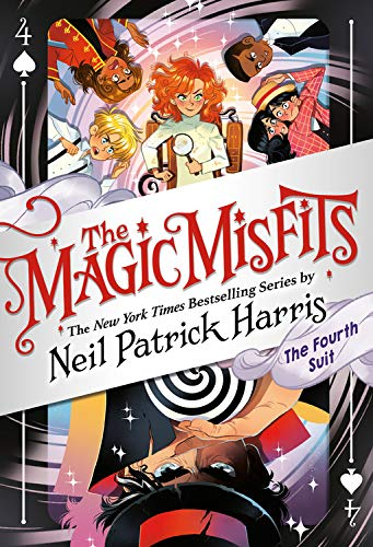 Compare Textbook Prices for The Magic Misfits: The Fourth Suit The Magic Misfits, 4 Illustrated Edition ISBN 9780316391955 by Harris, Neil Patrick