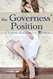The Governess' Position: A Victorian BDSM Erotic Romance