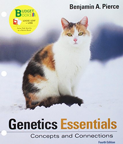 Loose-leaf Version of Genetics Essentials: Concepts and Connections