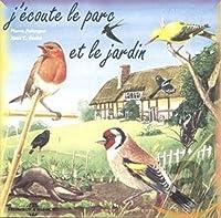 J'ecoute Le Parc Et Le Jardin/Sons De La Nature