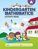 EarlyBird Kindergarten Math (Standards Edition)  Activity Book A