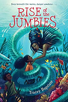 Rise of the Jumbies by [Tracey Baptiste]