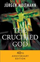 The Crucified God - 40th Anniversary Edition by Jurgen Moltmann(2015-07-31)
