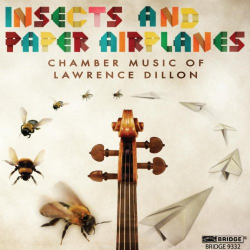 Dillon: Insects/ Paper Airplanes (The Infinite Sphere/ Air/ Flight)
