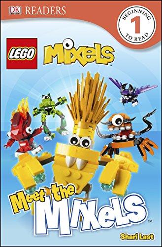 DK Readers L1: Lego Mixels: Meet the Mixels (DK Readers, Level 1: LEGO Mixels)