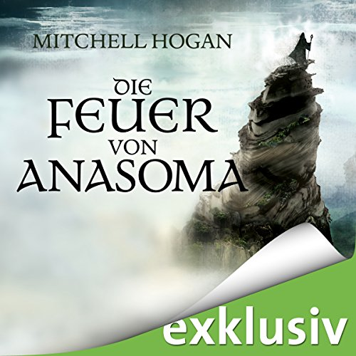 Die Feuer von Anasoma (The Sorcery Ascendant Sequence 1) audiobook cover art