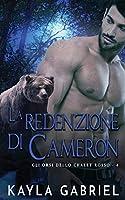 La redenzione di Cameron (Gli Orsi Dello Chalet Rosso)