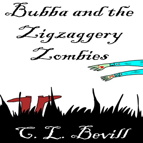 Bubba and the Zigzaggery Zombies audiobook cover art
