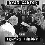 Trump's Throne [Explicit]