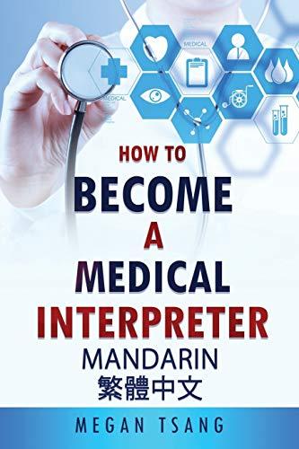 How to Become a Medical Interpreter - Mandarin