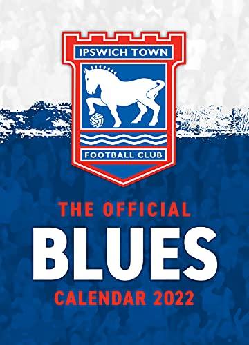 The Official Ipswich Town FC A3 Calendar 2022