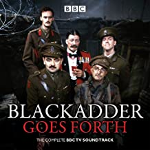 Blackadder Goes Forth: The Complete BBC TV Soundtrack
