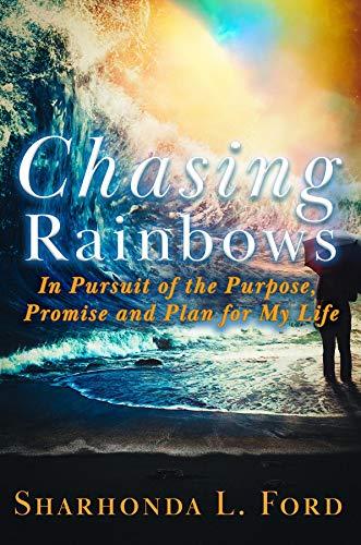 Chasing Rainbows (English Edition)