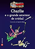Charlie e o grande ascensor de cristal (Infantil E Xuvenil - Merlín - De 11 Anos En Diante)