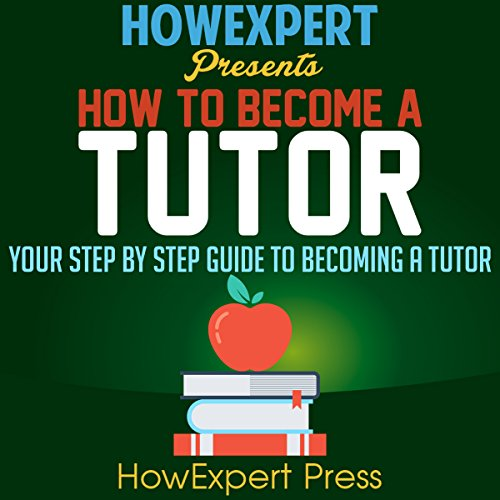 How to Become a Tutor audiobook cover art