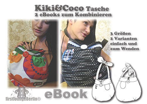 Kiki&Coco Nähanleitung mit Schnittmuster auf CD für Umhängetasche, 2 eBooks in einem zusammengefasst, in 3 Größen und 2 Varianten zum Kombinieren
