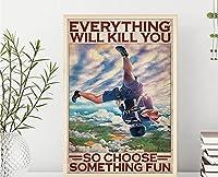 レトロなヴィンテージすべてがあなたを殺すので、オフィスホーム教室のバスルームの装飾ギフト8x12インチのために何か楽しいスカイダイビングのブリキの看板を選択してください