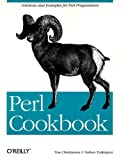 Tom Christiansen, Nathan Torkington: Perl Cookbook