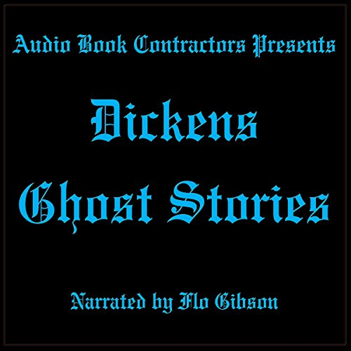 Dickens Ghost Stories audiobook cover art