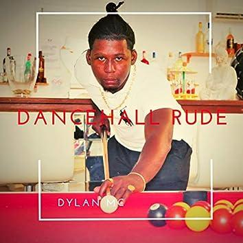 Dancehall Rude