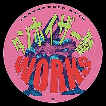 Tannhauser Acid Works III
