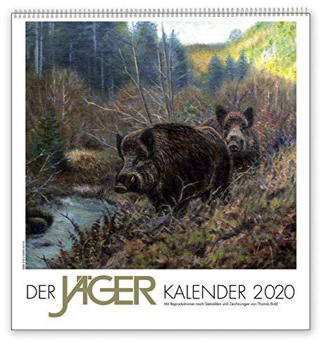 Der Jäger Kalender 2020: Reproduktionen authentischer Jagdmotive nach Gemälden und Zeichnungen