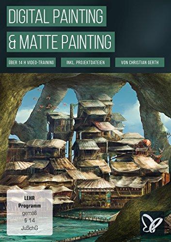 Digital Painting & Matte Painting - Video -Training (Win+Mac+Tablet)