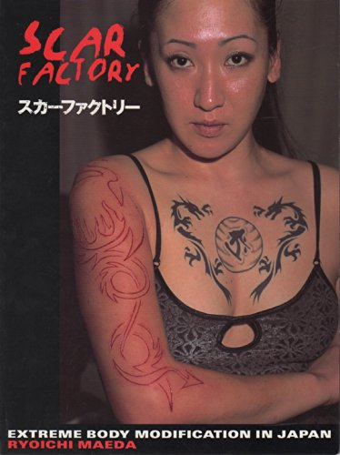 Scar Factory: Extreme Body Modification in Japan