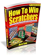 How To Win Scratch Offs: Winning Scratch Off Lottery Ticket Secrets by an Ex-Lotto Retailer That Shows You Insider Secrets On How To Win At Scratch Off Lottery Games!