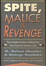 Spite, Malice and Revenge: An A-Z Collection of Every Dirty Trick in the Book