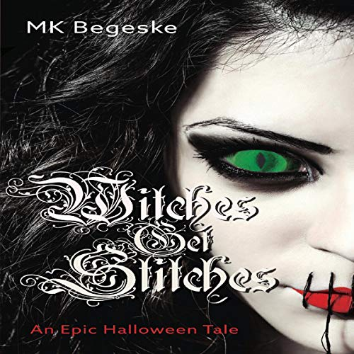 Couverture de Witches Get Stitches: An Epic Halloween Tale