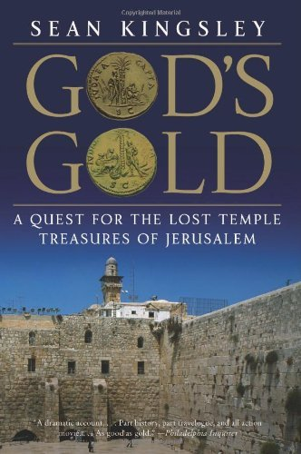 God's Gold: A Quest for the Lost Temple Treasures of Jerusalem (English Edition)
