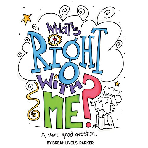 What's Right with Me? audiobook cover art