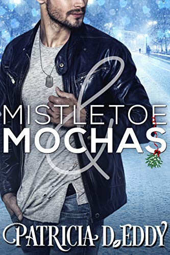 Mistletoe and Mochas (Holidays and Heroes Book 1)