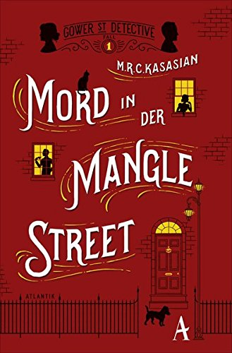Mord in der Mangle Street (Gower Street Detective)