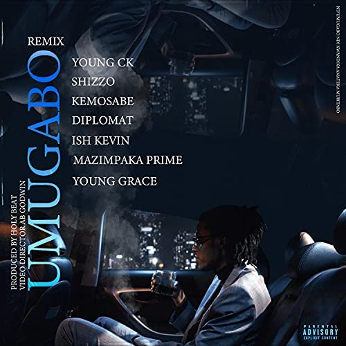 Young CK feat. Shizzo, Mazimpaka Prime, Kemozera, Ish Kevin, Young Grace & Diplomat