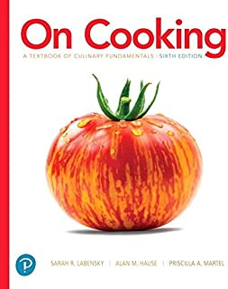 On Cooking: A Textbook of Culinary Fundamentals (6th Edition) (What's New in Culinary & Hospitality)