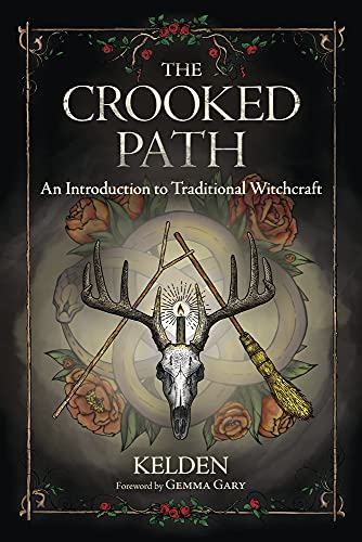 The Crooked Path: An Introduction to Traditional...