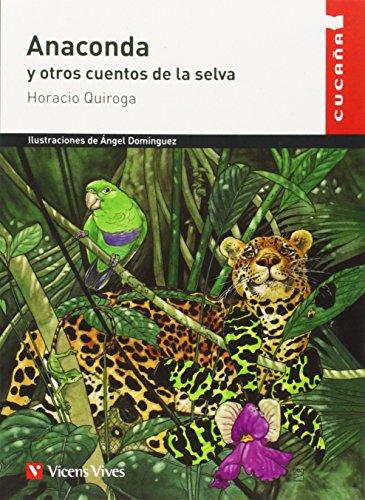 Anaconda Y Otros Cuentos N/c (Colección Cucaña) - 9788431660055