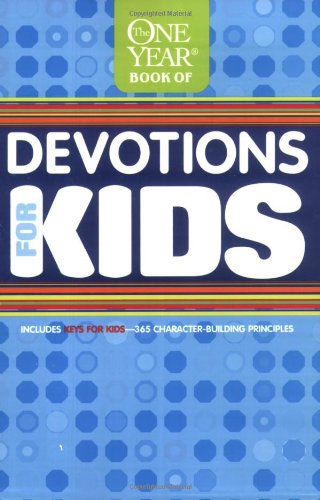 The One Year Book of Devotions for Kids (Children/youth): 01
