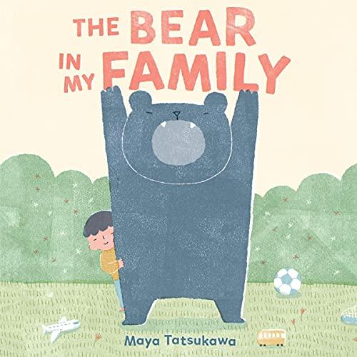 The Bear in My Family Audiobook By Maya Tatsukawa cover art