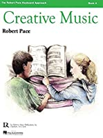Creative Music IV: Pace Piano Education