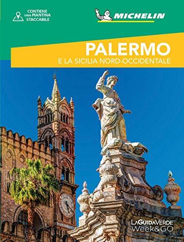 Palermo e la Sicilia nord-occidentale. Con cartina