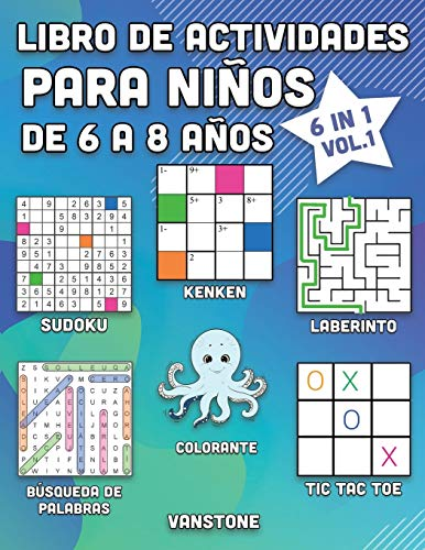 Libro de actividades para niños de 6 a 8 años: 6 en 1 - Sopa de letras, Sudoku, colorear, laberintos, KenKen y tres en línea (Vol.1)
