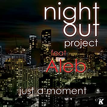 Just a Moment (feat. Aleb)