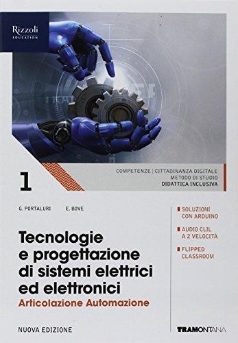 Tecnologie e progettazione di sistemi elettrici ed elettronici. Automazione. (Adozione tipo B). Per le Scuole superiori. Con ebook. Con espansione online: 1