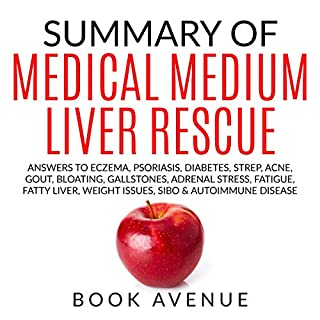 Summary of Medical Medium Liver Rescue                   By:                                                                                                                                 Book Avenue                               Narrated by:                                                                                                                                 Leanne Thompson                      Length: 1 hr and 14 mins     30 ratings     Overall 4.5