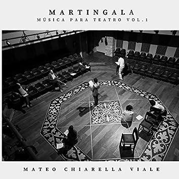 Martingala - Música para teatro Vol.1