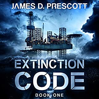Extinction Code                   By:                                                                                                                                 James D. Prescott                               Narrated by:                                                                                                                                 Gary Tiedemann                      Length: 8 hrs and 7 mins     1,155 ratings     Overall 4.1