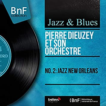 No. 2: Jazz New Orleans (Stereo Version)